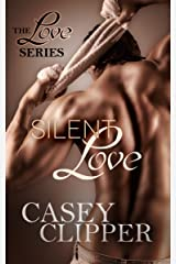 Silent Love: The Love Series - Book 1 Kindle Edition