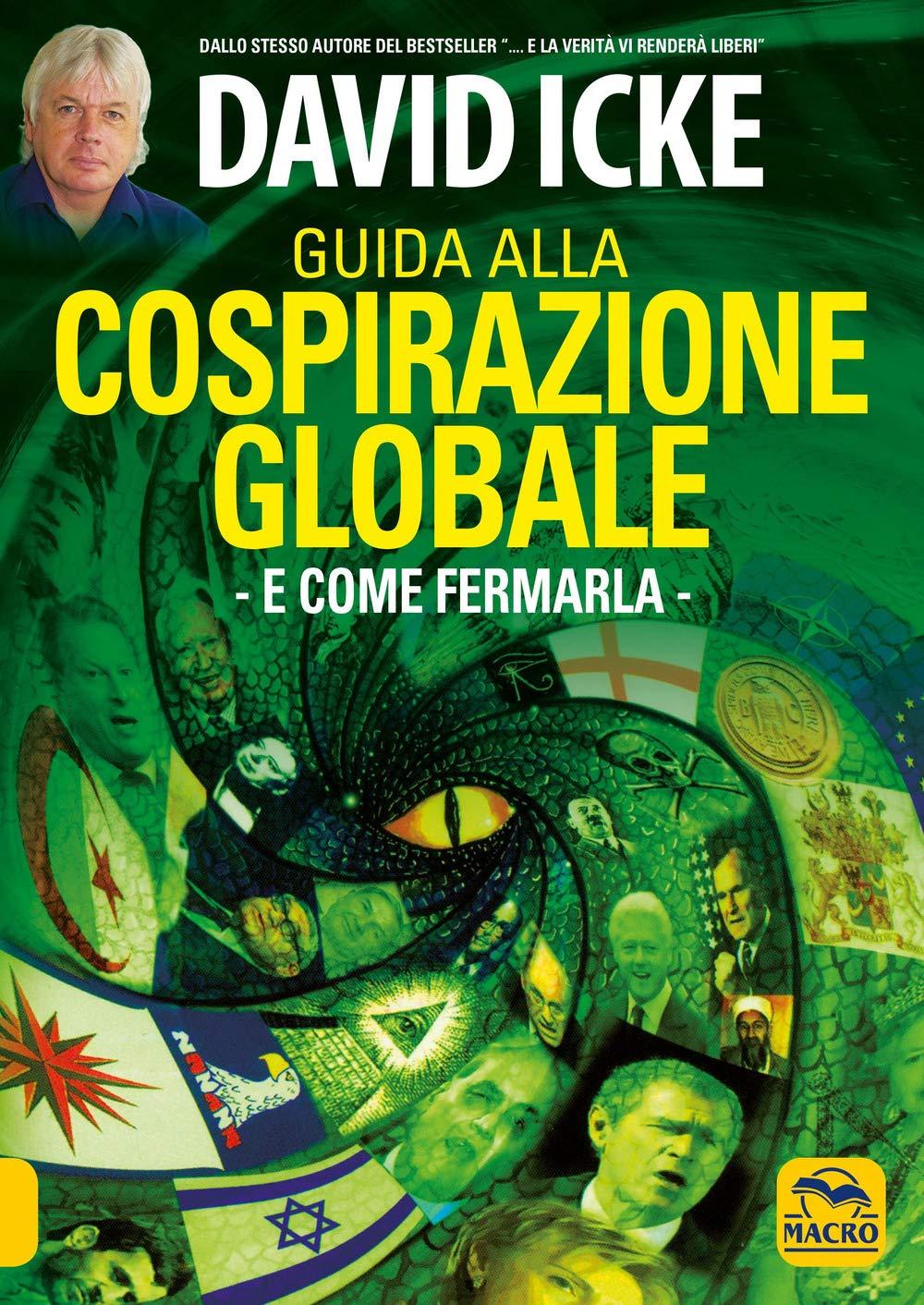 Libri di david icke   Guida alla cospirazione globale. e come fermarla (italiano) copertina flessibile 978-8828507574