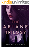 The Ariane Trilogy: The Complete Series