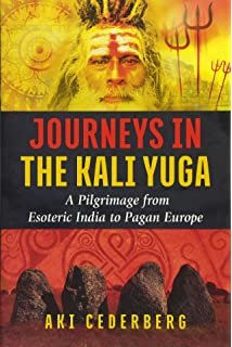 The return of odin the modern renaissance of pagan imagination journeys in the kali yuga a pilgrimage from esoteric india to pagan europe fandeluxe Gallery