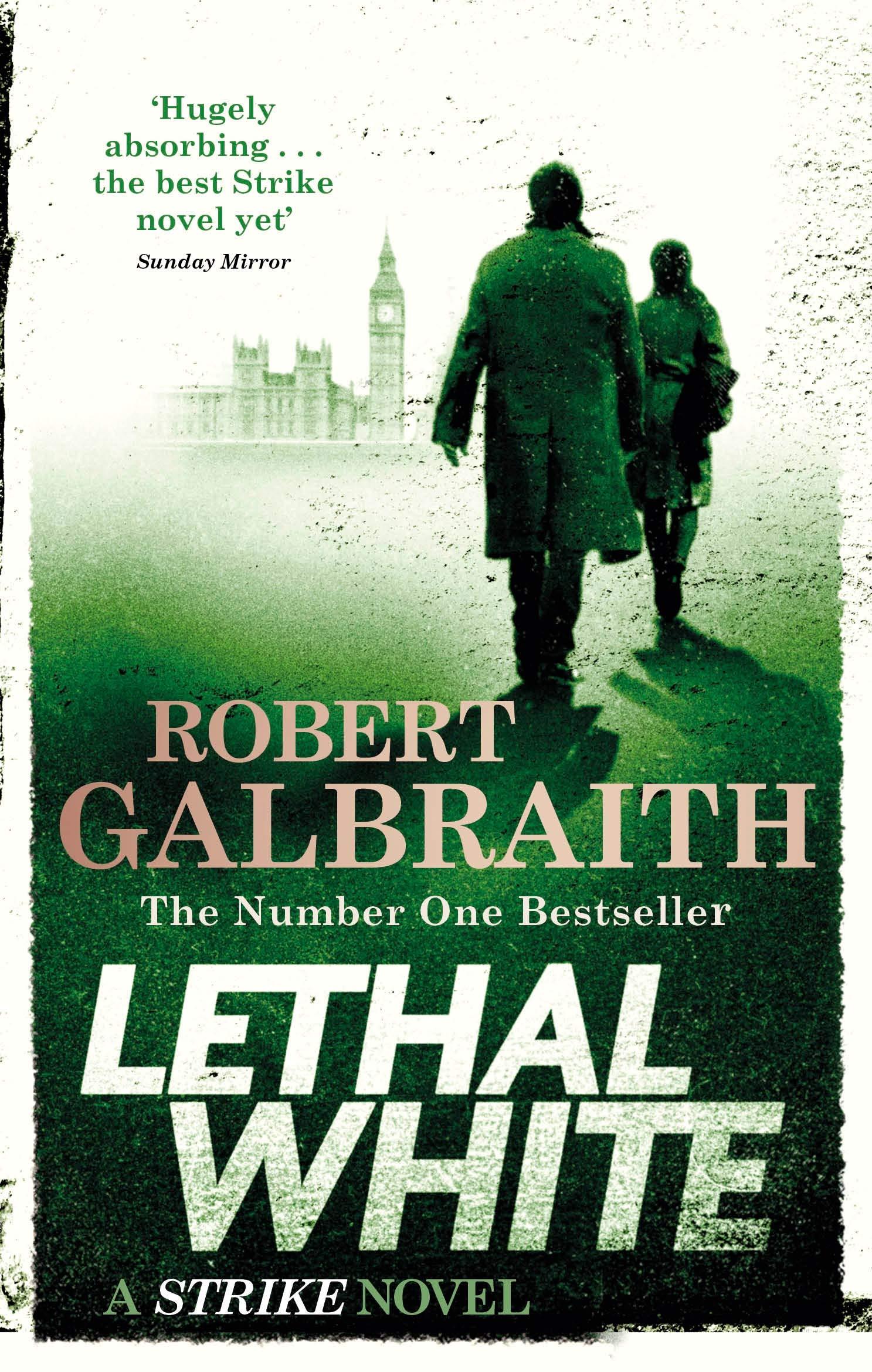 Lethal White  Cormoran Strike Book 4  Cormoran Strike Book 04  Cormoran Strike 4