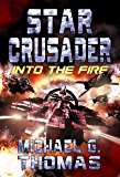 Star Crusader: Into the Fire