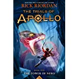 The Tower of Nero (Trials of Apollo, The Book Five) (Trials of Apollo, 5)