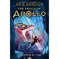 The Tower of Nero (Trials of Apollo, The Book Five) (Trials of Apollo (5))
