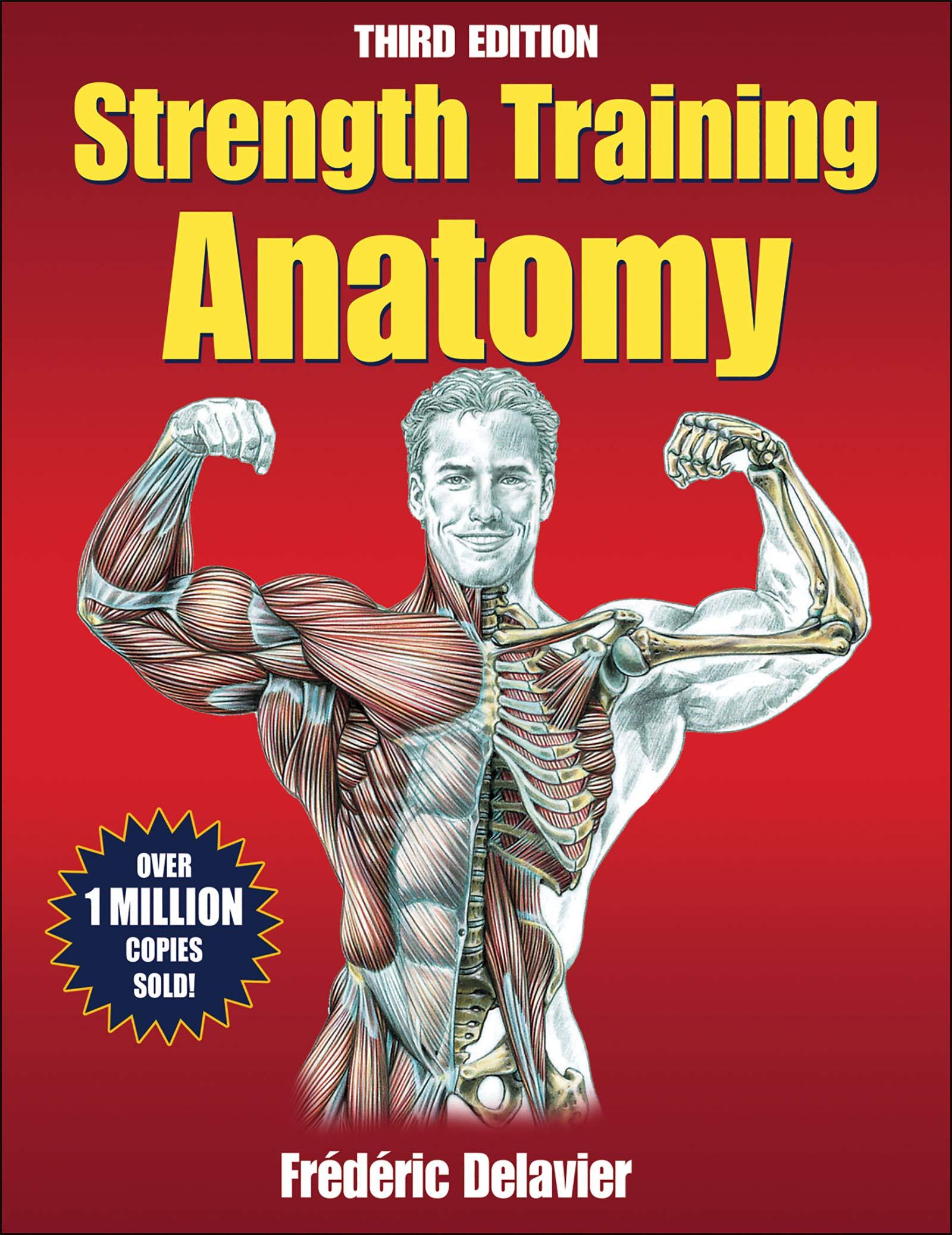 Strength Training Anatomy, 3rd Edition by imusti