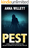 PEST: A small town is gripped by an ancient sickness in this chilling thriller