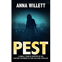 PEST: A small town is gripped by an ancient sickness in this chilling thriller (English Edition)