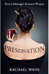 Preservation Kindle Edition