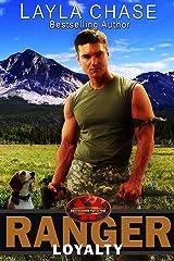 Ranger Loyalty: Brotherhood Protectors World Kindle Edition