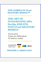The Complete ITaaS Delivery Model Kindle Edition