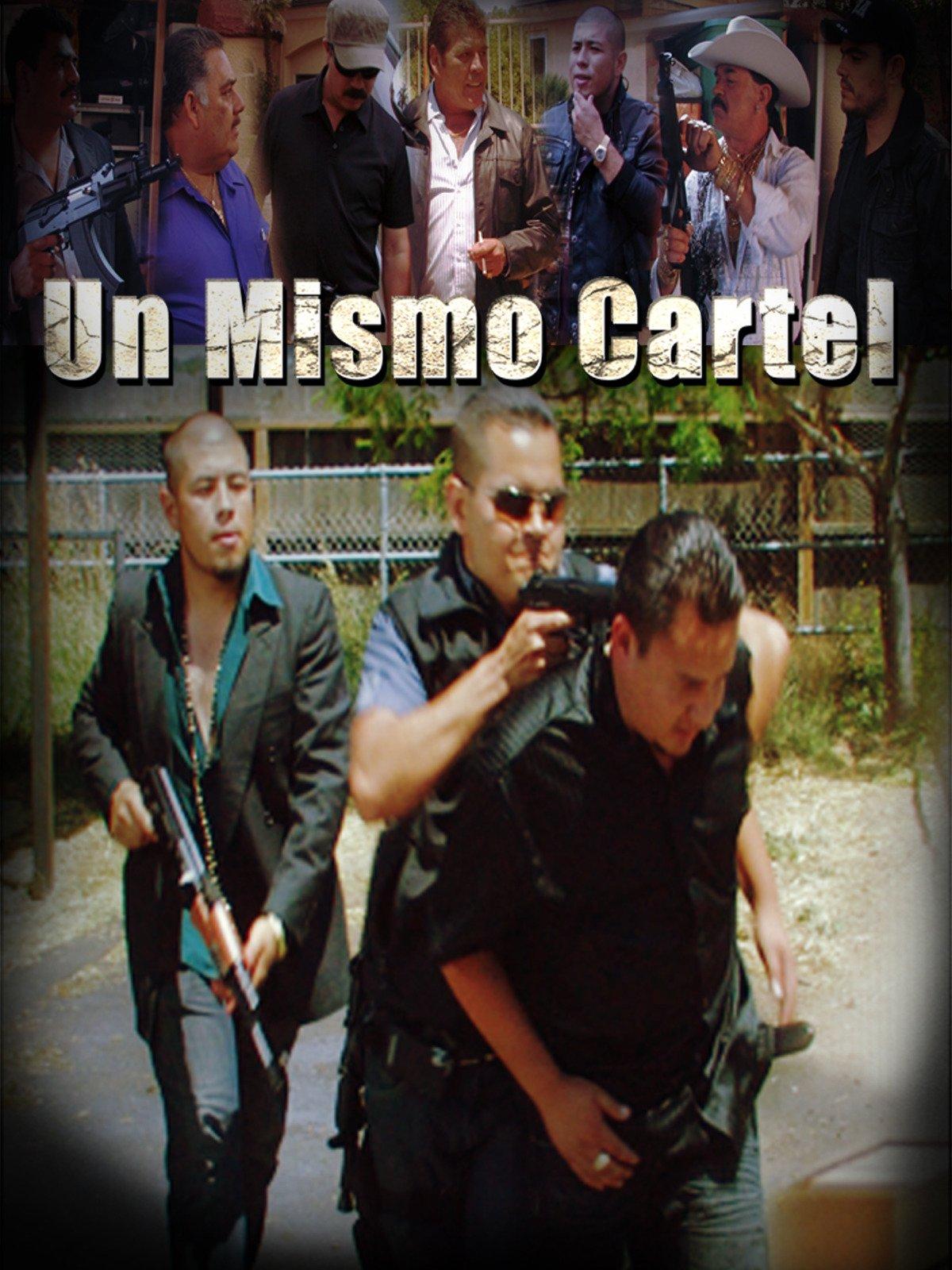 Watch Un Mismo Cartel | Prime Video