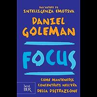 Focus: Come mantenersi concentrati nell'era della distrazione