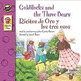 Goldilocks and the Three Bears/Ricitos De Oro Y Los Tres Osos (Brighter Child: Keepsake Stories (Bilingual))