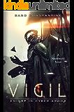 Vigil: Knight in Cyber Armor: A Havenworld Novel (The Vigil Saga Book 1)