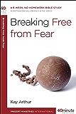 Breaking Free from Fear: A 6-Week, No-Homework Bible Study (40-Minute Bible Studies)