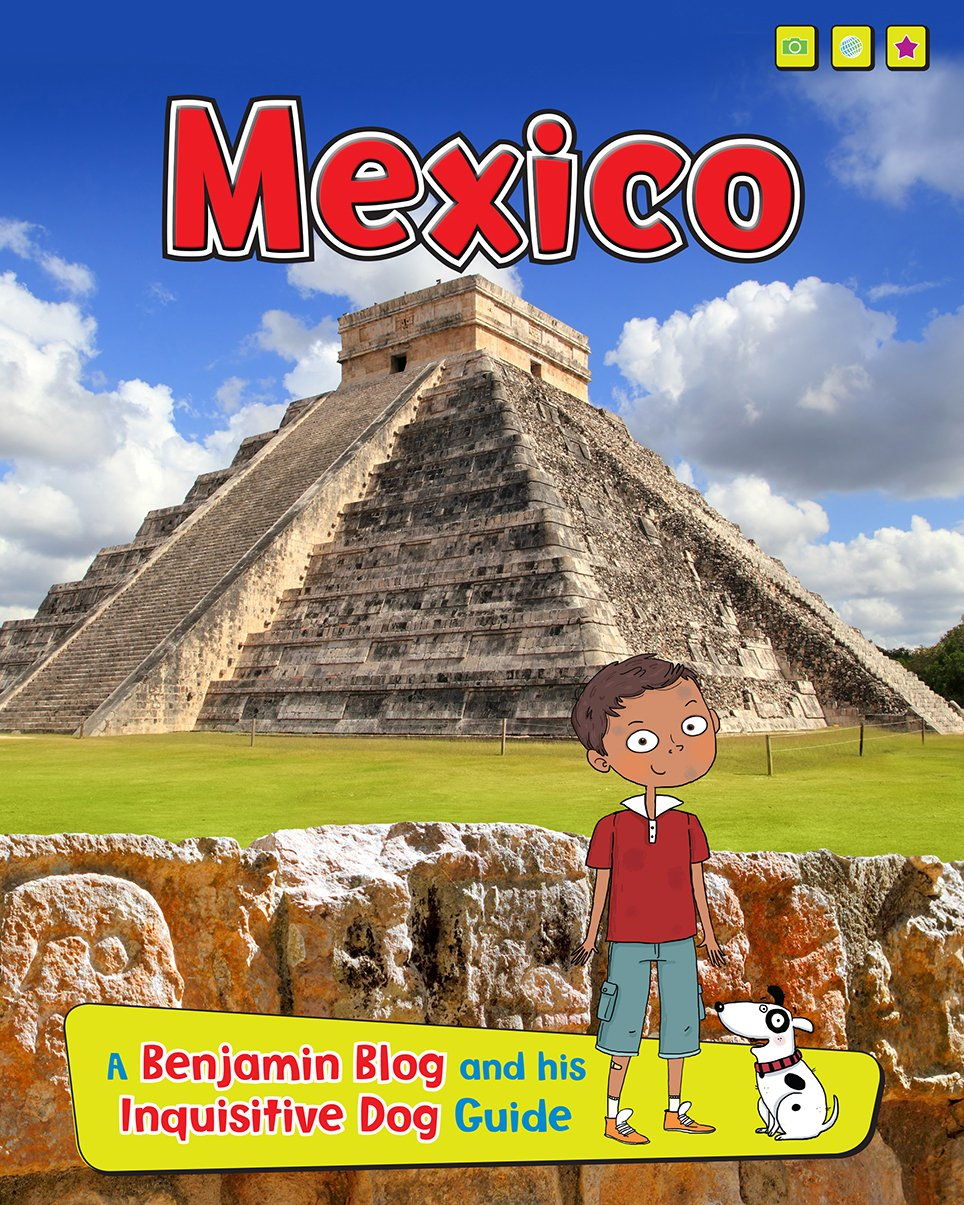 Mexico (Read Me! Country Guides With Benjamin Blog)