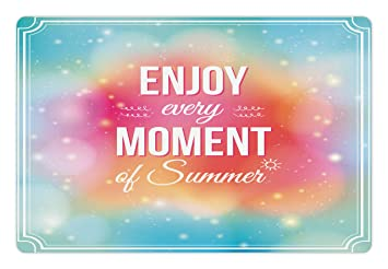 Inspirational Pet Mats For Food And Water By Ambesonne, Enjoy Every Moment  Of Summer Quote