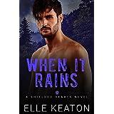 When It Rains: M/M Romantic Suspense (Shielded Hearts Book 8)