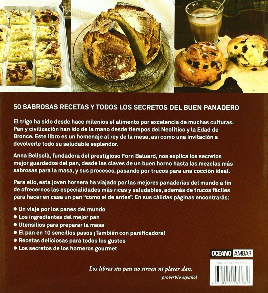 Pan en casa : del horno al corazón: Anna Bellsolà Saborido, Ana García Novoa: 9788475566788: Amazon.com: Books