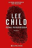 Zona pericolosa: Serie di Jack Reacher (La Gaja scienza)