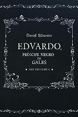 Eduardo, Príncipe Negro de Gales (Spanish Edition) Kindle Edition
