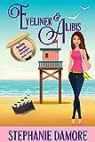 Eyeliner & Alibis: A romantic, cozy mystery: Beauty Secrets Mystery Book 3