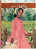 Meet Addy: An American Girl (American Girls Collection)