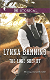 The Lone Sheriff (Harlequin Historical)