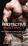 Protective Instinct (Protective Series Book 1)