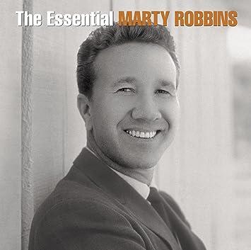 Amazon   The Essential Marty Robbins   Robbins, Marty   カントリー   音楽