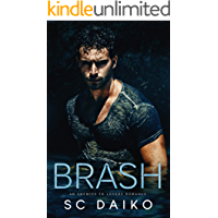 BRASH: An Enemies to Lovers Romance