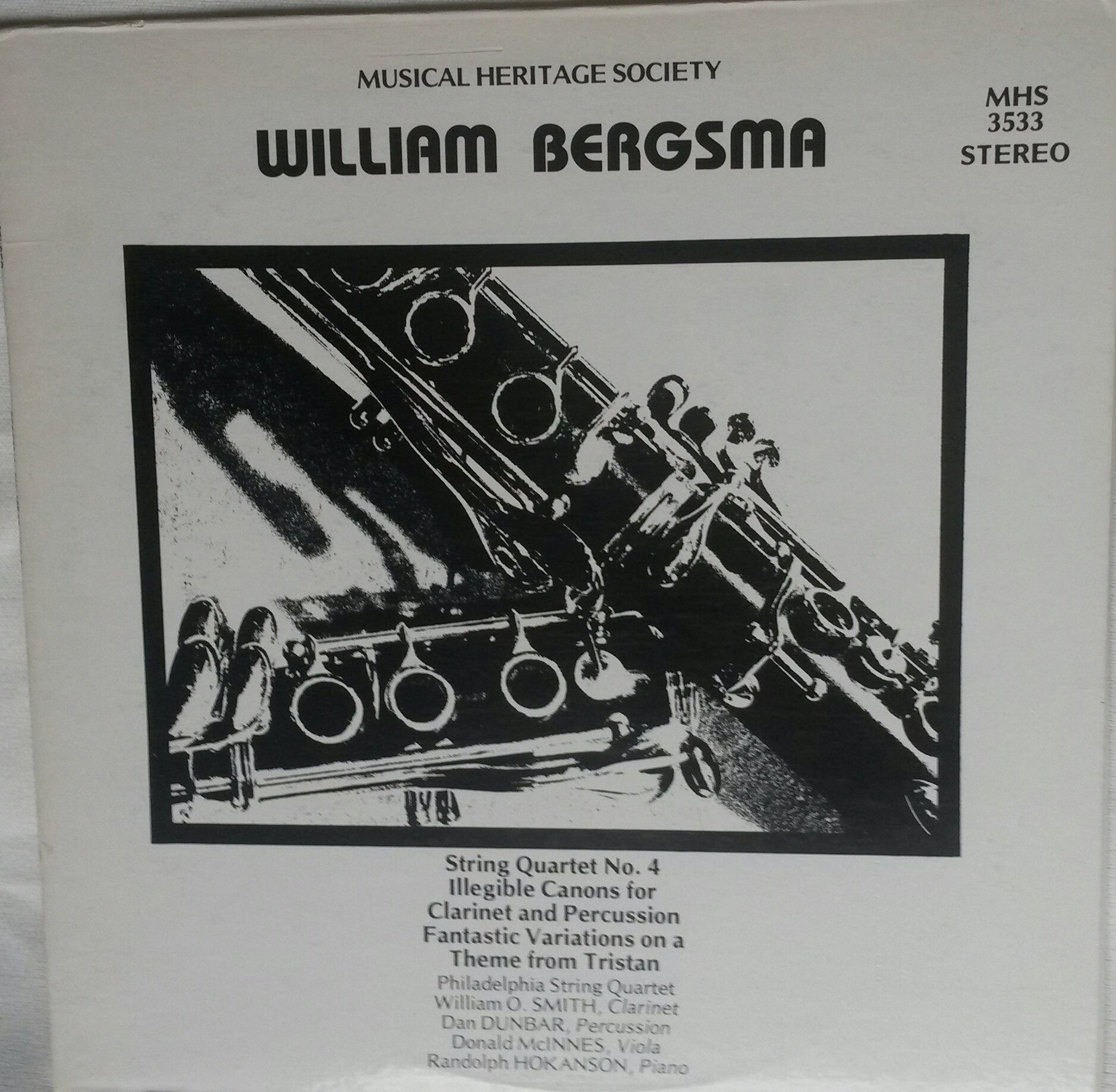 William Bergsma: String Quartet No. 4/ Illegible Canons for Clarinet and Percussion/ Fantastic Variations/ Theme from Tristan