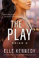 The Play (Briar U Book 3) (English