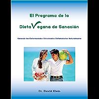 El Programa de la Dieta Vegana de Sanación: Sanando las Enfermedades Intestinales Inflamatorias Naturalmente