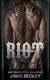 Riot (Predators MC Book 1) (English Edition)