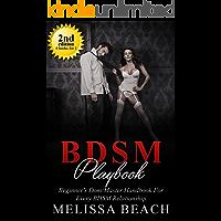 Bondage: BDSM Playbook Serie - A Beginner's Dom/Master Handbook For Every BDSM Relationship