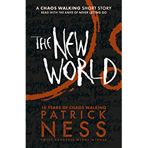 The New World: A Chaos Walking Short Story