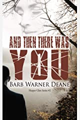 And Then There Was You (A Harper's Glen Novel Book 2) Kindle Edition