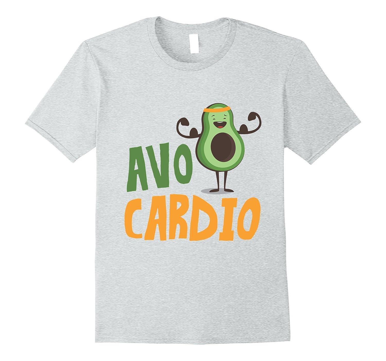 00af57e6 Avo Cardio Avocado Funny Fitness T-Shirt-PL – Polozatee