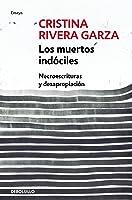Los Muertos Indóciles / The Unmanageable