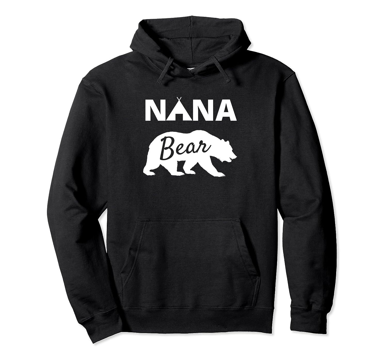 Nana Bear Hoodies for Women Papa Bear Mama Bear Hoodies-ah my shirt one gift
