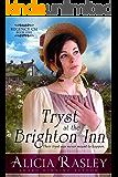 Tryst at the Brighton Inn