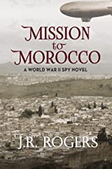 Mission to Morocco Kindle Edition
