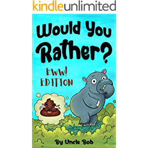 """Would You Rather? EWW! Edition: The Greatest Collection of """"Would You Rather"""" Questions for Kids 6-12 Years Old (Game…"""