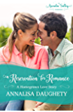 A Reservation for Romance: Homegrown Love Book Three (Arcadia Valley Romance 19)