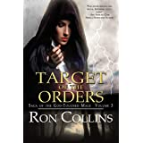Target of the Orders (Saga of the God-Touched Mage Book 3)