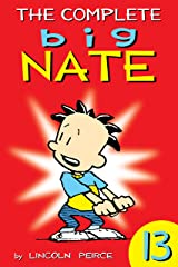 The Complete Big Nate: #13 (AMP! Comics for Kids) Kindle Edition