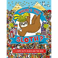 Where's the Sloth?: A Super Sloth Search-and-Find Book (Search and Find Activity)