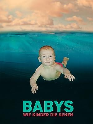 Die Geheime Welt Unserer Babys