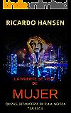 La muerte se viste de mujer: policial erótico (Spanish Edition)